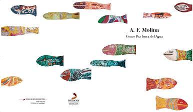 A F Molina, pintor (Texto del Catálogo de la exposición