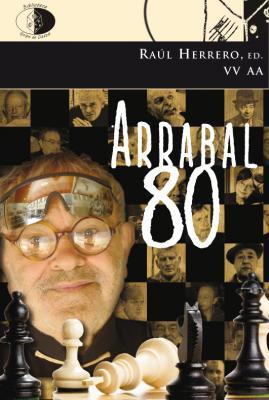 Antonio Fernández Molina en Arrabal 80