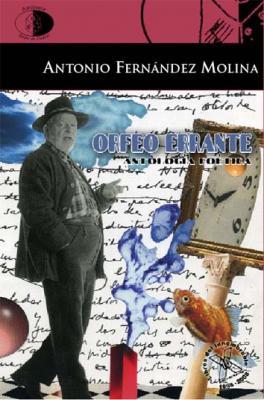 Nuevo libro de Antonio Fernández Molina: Orfeo errante
