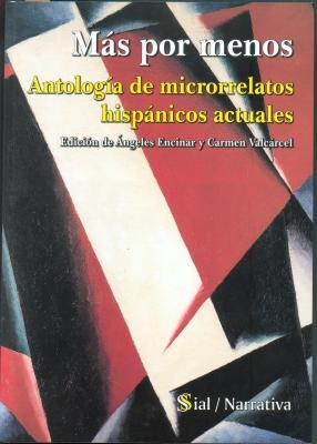 Más por menos. Antología de microrrelatos hispánicos actuales.